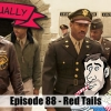 Film Actually Ep088 – Red Tails